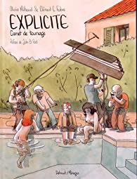 Explicite - Carnet de tournage par Olivier Milhaud
