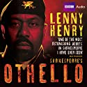 Lenny Henry in Othello Audiobook by William Shakespeare Narrated by Lenny Henry
