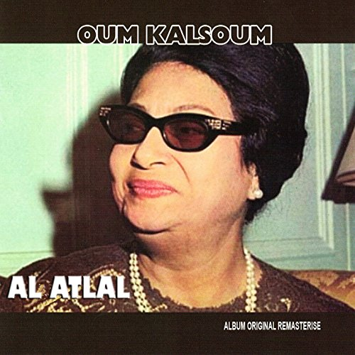 oum kalthoum al atlal mp3