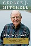 By George Mitchell - The Negotiator: A Memoir (2015-05-20) [Hardcover]