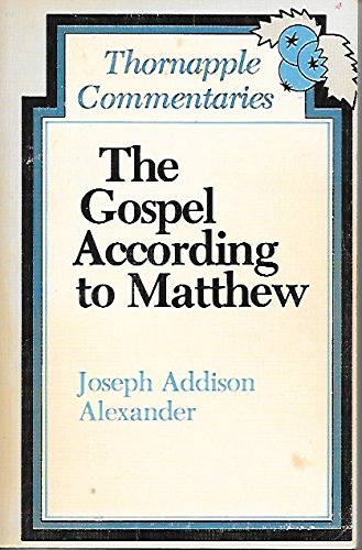 The Gospel According to Matthew (Thornapple Commentaries)