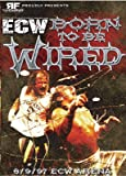 ECW: Born To Be Wired DVD-R