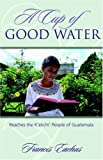 A Cup of Good Water, Francis Eachus, 1414102070
