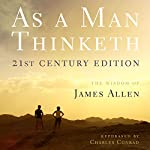 As a Man Thinketh - 21st Century Edition | James Allen,Charles Conrad
