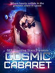 Cosmic Cabaret: Science Fiction Romance Anthology