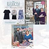 img - for The Great British Sewing Bee 3 Books Bundle Collection (The Great British Sewing Bee: Sew Your Own Wardrobe,The Beginners Guide to Dressmaking [Paperback],The Great British Sewing Bee) book / textbook / text book