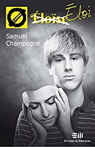 Eloi par Samuel Champagne