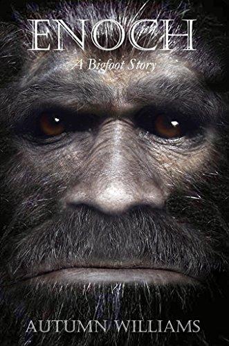 Enoch: A Bigfoot Story