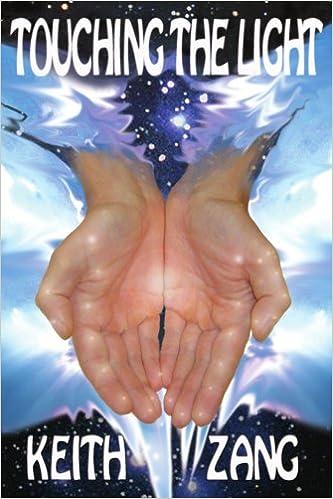 Book TOUCHING THE LIGHT: Gaining Wisdom Through Spiritual Discovery