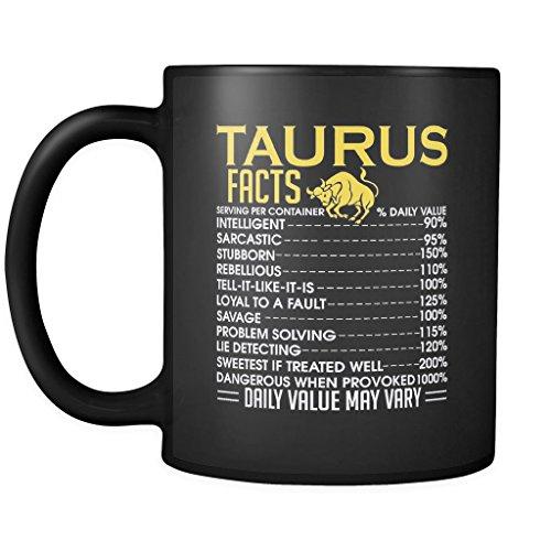 (Taurus Zodiac Facts ! Daily Value may Vary. | Funny Zodiac Black 11 oz Coffee Mug)