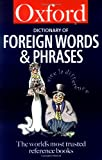 The Oxford Dictionary of Foreign Words and Phrases, , 0192801120