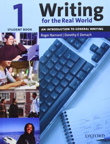 Writing for the Real World 1: An Introduction to General...