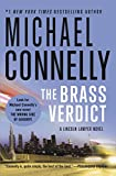 The Brass Verdict: A Novel (A Lincoln Lawyer Novel Book 2)