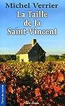 La Taille de la Saint-Vincent : Là où les chèvres sont pires que les loups... (2e époque) par Verrier