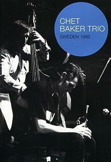 Chet Baker Trio: Sweden 1985