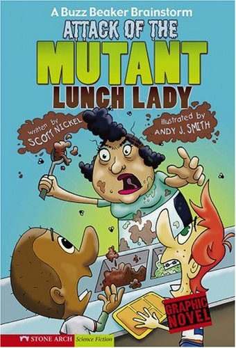 Download Attack of the Mutant Lunch Lady: A Buzz Beaker Brainstorm (Graphic Sparks) pdf