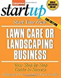 img - for Start Your Own Lawn Care or Landscaping Business (Entrepreneur Magazine's Startup) 2nd edition by Figure Sandlin, Eileen, Entrepreneur Press (2007) Paperback book / textbook / text book