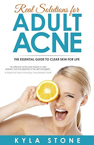Real Solutions for Adult Acne: Cure Hormonal Acne with Science-Backed Treatments that Work
