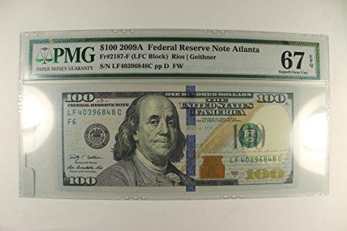 2009 A Federal Reserve Note Atlanta $100 PMG SGU67