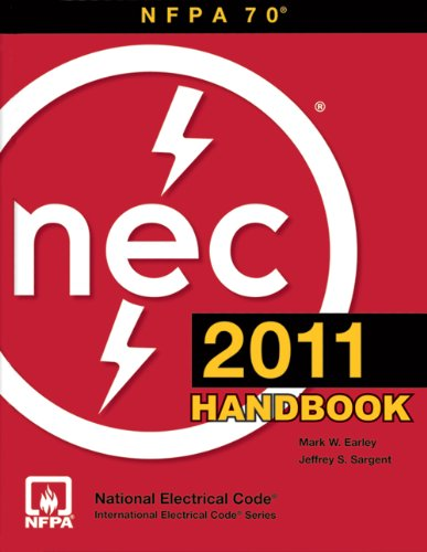 2011 National Electrical (National Electrical Code 2011 Handbook (International Electric Code Series))