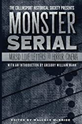 The Collinsport Historical Society presents MONSTER SERIAL