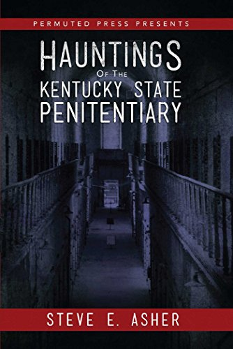 Kentucky State Gem (Hauntings of the Kentucky State Penitentiary (Permuted Press Presents))