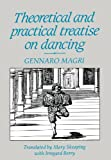 Theoretical and Practical Treatise on Dancing, Gennaro Magri and Mary Skeaping, 0903102994