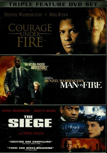 - Triple Feature: Courage Under Fire / Man on Fire / the Siege
