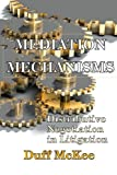 Mediation Mechanisms: Distributive Negotiation in Litigation