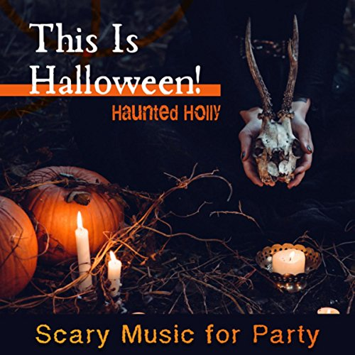 This Is Halloween! Scary Music for Party -