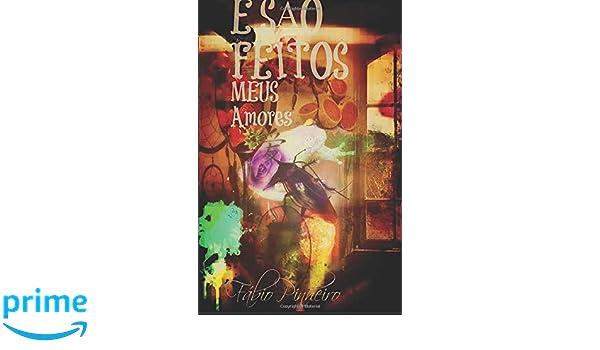 Amazon.com: E São Feitos Meus Amores (Portuguese Edition ...