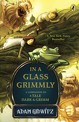 (In a Glass Grimmly (A Tale Dark & Grimm Book)