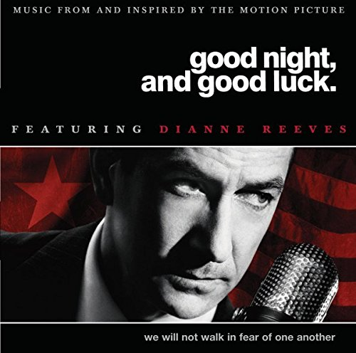 Good Night, And Good Luck - Music From And Inspired By The Motion Picture