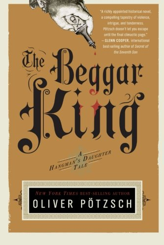The Beggar King (US Edition) (A Hangman's Daughter Tale) by Mariner Books