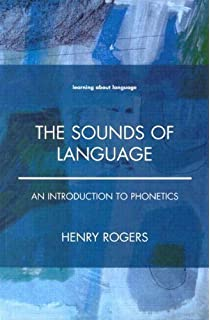 Amazon the sounds of language an introduction to phonetics the sounds of language an introduction to phonetics by henry rogers april 15 2000 fandeluxe Choice Image