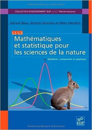 Lire un Mathématiques et statistique pour les sciences de la nature : Modéliser, comprendre et appliquer pdf epub