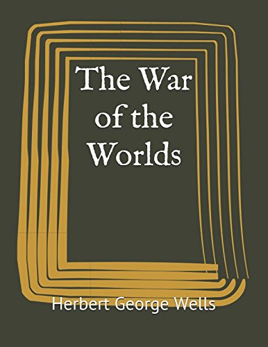 The War of the Worlds: (Annotated)