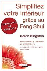 Simplifiez votre intérieur grâce au Feng Shui (DEVELOPPEMENT P) (French Edition)