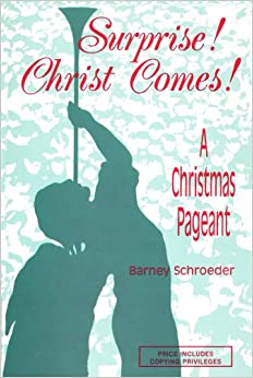 Book Surprise! Christ Comes!: A Christmas Pageant