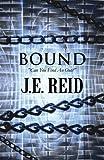 Bound, J. E. Reid, 1627724494