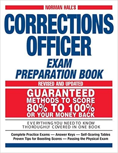 Book Norman Hall's Corrections Officer Exam Preparation Book (Norman Hall's Corrections Officer Exam Preparation Book) October 17, 2005