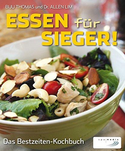 Essen für Sieger!: Das Bestzeiten-Kochbuch