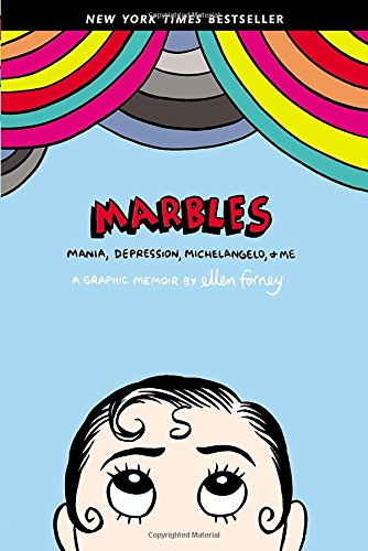 marbles-mania-depression-michelangelo-and-me-a-graphic-memoir