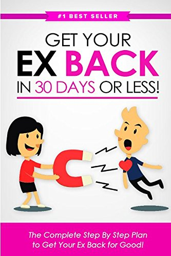 Get Your Ex BACK in 30 Days or