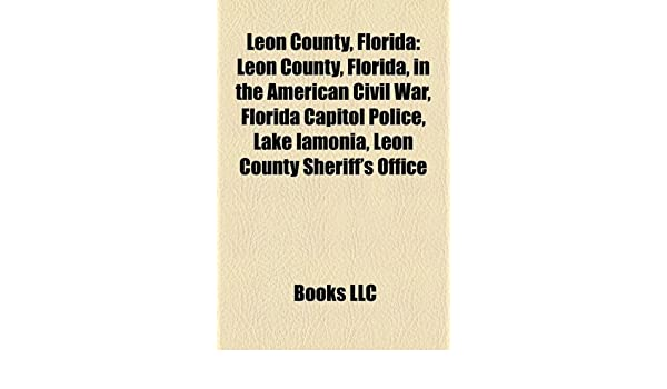 Leon County, Florida: Buildings and structures in Leon