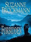 Forbidden, Suzanne Brockmann, 1594132313