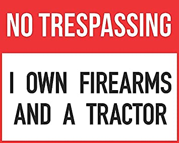 Amazon.com: Póster No Trespassing I propio lente armas de ...