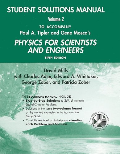 Physics for Scientists and Engineers Student Solutions Manual, Volume 2 (v. 2 & 3)