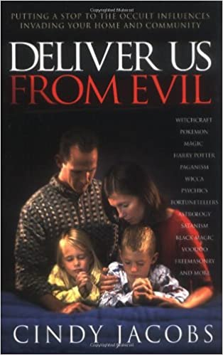 Deliver Us From Evil: Putting a Stop to Occult Influences