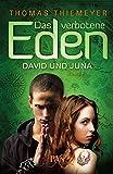 Das verbotene Eden. David und Juna: Roman (PAN)